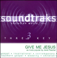 Give Me Jesus, Accompaniment CD   -     By: Janet Paschal