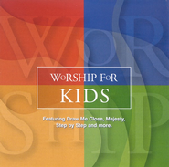 Worship for Kids CD   -     By: Various Artists