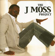The J Moss Project CD   -     By: J Moss