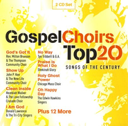 Gospel Choirs Top 20 Songs of the Century, CD   -