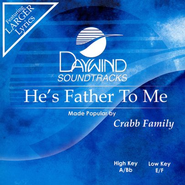He's Father To Me, Accompaniment CD   -     By: The Crabb Family