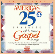 America's 25 Favorite Old-Time Gospel Songs, Volume 4,  Split Track CD  -