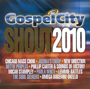 Gospel City Shout 2010 CD   -              By: Various Artists