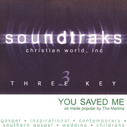 You Saved Me, Accompaniment CD   -     By: The Martins