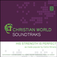 His Strength Is Perfect, Accompaniment CD   -     By: CeCe Winans