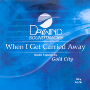 When I Get Carried Away, Accompaniment CD   -     By: Gold City
