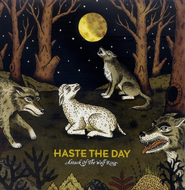 Attack Of The Wolf King CD   -     By: Haste the Day