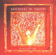 Worship Box Set   -     By: Michael W. Smith