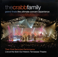 Grand Finale: The Ultimate Concert Experience CD   -              By: The Crabb Family