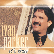 It's True CD   -     By: Ivan Parker