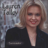 Surrender  [Music Download] -     By: Lauren Talley