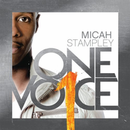One Voice   -     By: Micah Stampley