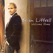 Welcome Home CD   -              By: Brian Littrell