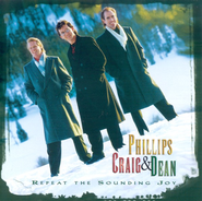 Repeat The Sounding Joy CD   -     By: Phillips Craig & Dean
