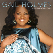I Receive Your Love CD   -     By: Gail Holmes