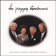 Southern Gospel Treasury Series: The Happy Goodmans CD   -              By: The Happy Goodmans
