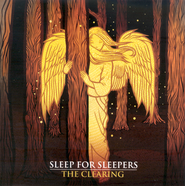 The Clearing CD   -     By: Sleep for Sleepers