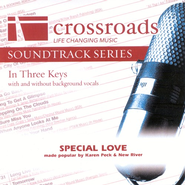 Special Love, Accompaniment CD   -     By: Karen Peck & New River