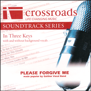 Please Forgive Me   -              By: Gaither Vocal Band