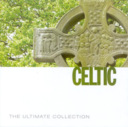 The Ultimate Collection: Celtic CD  -              By: Various Artists