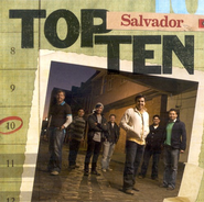 Top Ten: Salvador CD   -     By: Salvador