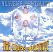 Heaven's Mentality CD   -     By: The Cross Movement