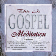 This Is Gospel: Meditation CD   -     By: Various Artists