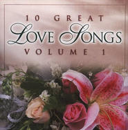 10 Great Love Songs, Volume 1, Compact Disc [CD]   -