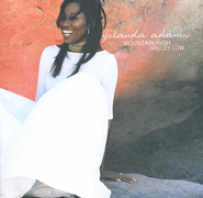 Mountain High... Valley Low CD   -     By: Yolanda Adams
