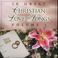 10 Great Christian Love Songs, Volume 1, Compact Disc [CD]   -     By: Various Artists