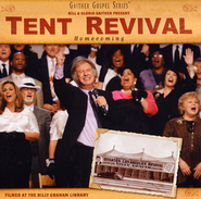 Tent Revival Homecoming   -     By: The Gaithers