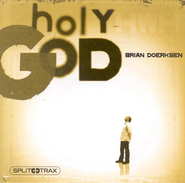Holy God (CD Trax)   -     By: Brian Doerksen