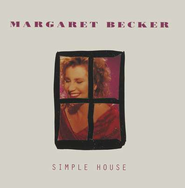 Simple House  [Music Download] -     By: Margaret Becker