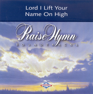Lord, I Lift Your Name on High, Accompaniment CD   -