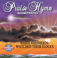 While Shepherds Watched Their Flocks as made popular by Praise Hymn Soundtracks  [Music Download] -