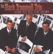 Love To Tell The Story, Compact Disc [CD]   -     By: Mark Trammell Trio