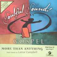 More Than Anything, Accompaniment CD   -     By: Lamar Campbell