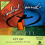Let Go, Accompaniment CD   -     By: DeWayne Woods