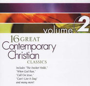 16 Great Contemporary Christian Classics, Volume 2 CD   -