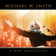 Mighty To Save  [Music Download] -     By: Michael W. Smith