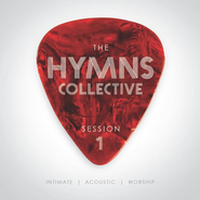 The Hymns Collective, Session 1   -              By: The Hymns Collective