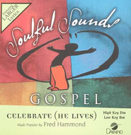 Celebrate (He Lives), Accompaniment CD   -     By: Fred Hammond