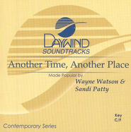 Another Time, Another Place, Accompaniment CD   -              By: Wayne Watson, Sandi Patty