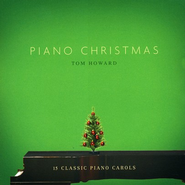 Piano Christmas CD   -              By: Tom Howard