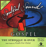 The Struggle Is Over, Accompaniment CD   -              By: Youth for Christ