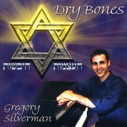 Dry Bones CD   -     By: Greg Silverman
