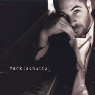 Mark Schultz CD   -     By: Mark Schultz