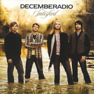 Satisfied CD   -     By: DecembeRadio