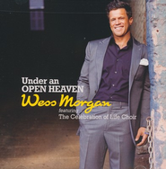 Under An Open Heaven CD   -     By: Wess Morgan