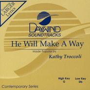 He Will Make A Way, Accompaniment CD   -     By: Kathy Troccoli
